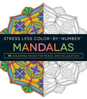 Stress Less Color-by-Number Mandalas (BOK)