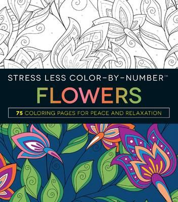 Stress Less Color-by-Number Flowers (BOK)
