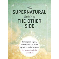 Supernatural Guide to the Other Side (BOK)