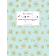 Joy of Doing Nothing (BOK)