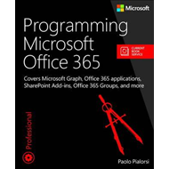 Programming Microsoft Office 365 (includes Current Book Serv (BOK)
