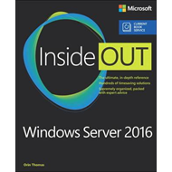 Windows Server 2016 Inside Out (includes Current Book Servic (BOK)