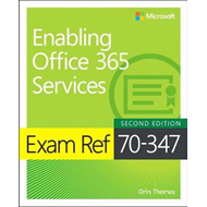 Exam Ref 70-347 Enabling Office 365 Services (BOK)
