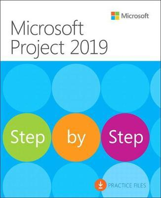 Microsoft Project 2019 Step by Step (BOK)