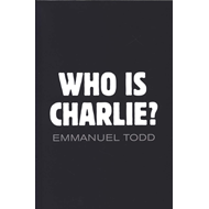 Who Is Charlie? - Xenophobia and the New Middle   Class (BOK)