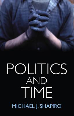 Politics and Time (BOK)