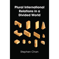 Plural International Relations in a Divided World (BOK)