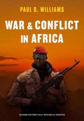 War and Conflict in Africa 2E (BOK)