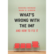 What's Wrong With the IMF and How to Fix It (BOK)