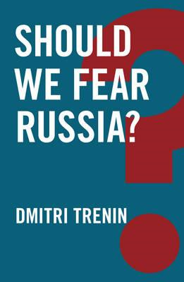 Should We Fear Russia? (BOK)