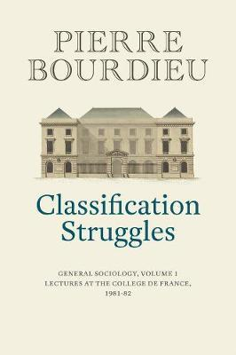 Classification Struggles, Course of General Sociology, Volum (BOK)
