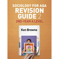 Sociology for AQA Revision Guide 2: 2nd-Year A Level (BOK)