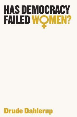 Has Democracy Failed Women? (BOK)