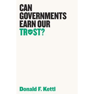 Can Governments Earn Our Trust? (BOK)