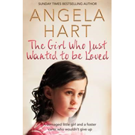 Girl Who Just Wanted To Be Loved (BOK)