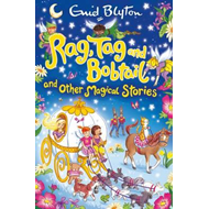 Rag, Tag and Bobtail and other Magical Stories (BOK)