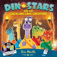 Dinostars and the Cackling Cave Creature (BOK)