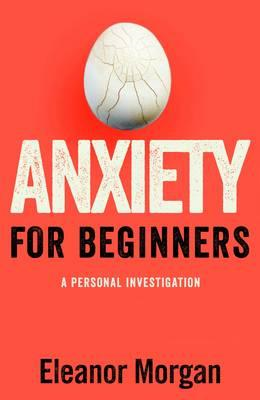 Anxiety for Beginners (BOK)