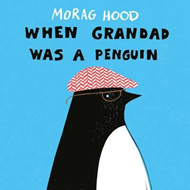When Grandad Was a Penguin (BOK)