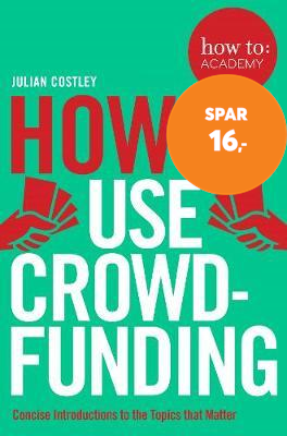 How To Use Crowdfunding (BOK)