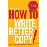 How To Write Better Copy (BOK)