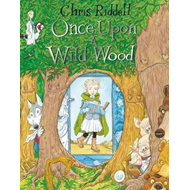 Once Upon a Wild Wood (BOK)
