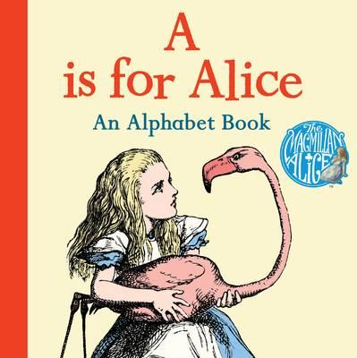 A is for Alice: An Alphabet Book (BOK)