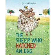 Sheep Who Hatched an Egg (BOK)