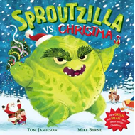 Sproutzilla vs. Christmas (BOK)