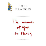 The Name of God is Mercy (BOK)