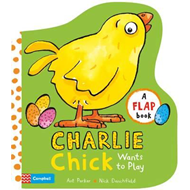 Charlie Chick Wants to Play (BOK)