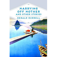 Marrying Off Mother and Other Stories (BOK)