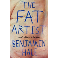 Fat Artist and Other Stories (BOK)