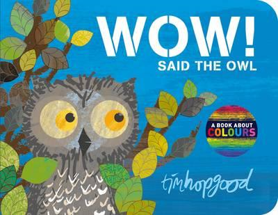 WOW! Said the Owl (BOK)