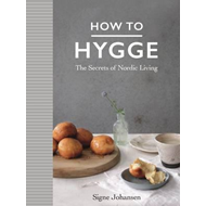 How to Hygge (BOK)
