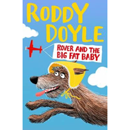 Rover and the Big Fat Baby (BOK)