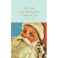 Life and Adventures of Santa Claus (BOK)