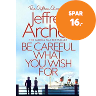 Produktbilde for Be Careful What You Wish For (BOK)