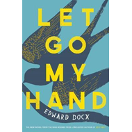 Let Go My Hand (BOK)