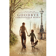 Goodbye Christopher Robin (BOK)