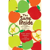 Same Inside: Poems about Empathy and Friendship (BOK)