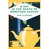 Produktbilde for Day in the Death of Dorothea Cassidy (BOK)