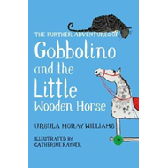 Further Adventures of Gobbolino and the Little Wooden Horse (BOK)