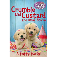 Crumble and Custard and Other Puppy Tales (BOK)