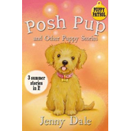 Posh Pup and Other Puppy Stories (BOK)