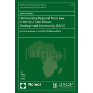 Harmonising Regional Trade Law in the Southern African Devel (BOK)