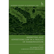 Marketing and Advertising Law in a Process of Harmonisation (BOK)