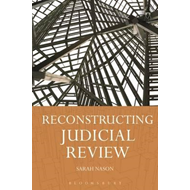Reconstructing Judicial Review (BOK)