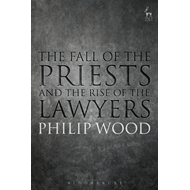 Fall of the Priests and the Rise of the Lawyers (BOK)