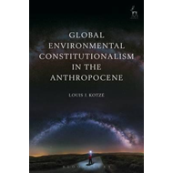 Global Environmental Constitutionalism in the Anthropocene (BOK)